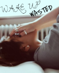 Wake Up Wasted   One Direction
