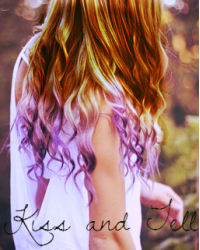 Kiss And Tell ( Harry Styles Fan Fic )