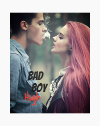 Bad Boy High