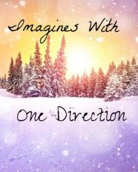 Imagines with One Direction(: