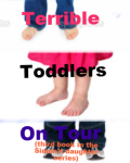 Terrible Toddlers On Tour (Third book in the simon's daughter series)