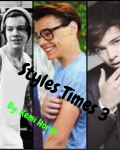Styles Times 3