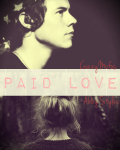 Paid Love (Harry Styles Fanfiction)