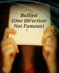 Cyberbullied (One Direction Not Famous)