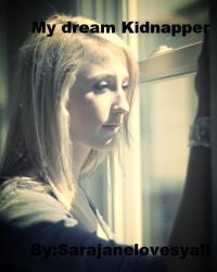 My dream Kidnapper