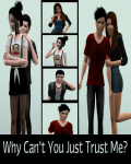 Why can't you just trust me// Simstegneserie.