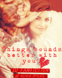 Things sounds better with you - One Direction