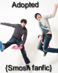 Adopted {Smosh fanfic}