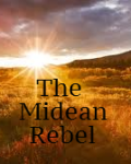 The Midean Rebel