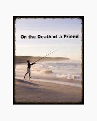 On the Death of a Friend