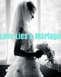 Love Lies & Marriage