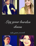 Lay Your Burden Down (One Direction)