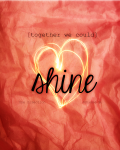 Together We Could Shine
