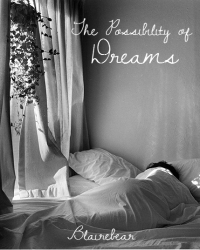 The Possibility of Dreams
