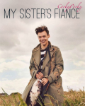 My Sister's Fiancé (Fanfiction) - Completed