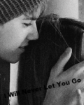 I Will Never Let You Go!