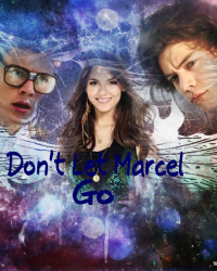 Don't let Marcel go