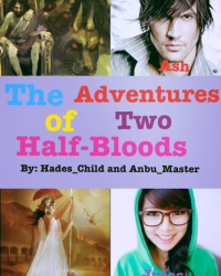 The Adventures of Two Half-Bloods