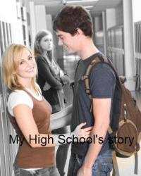 ~ My High School's Story ~
