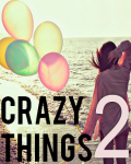 Crazy Things 2 (16+)