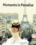 Moments In Paradise