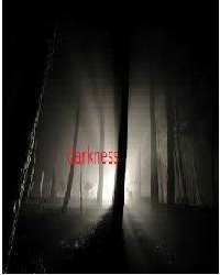 Darkness  - a short story