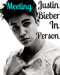 Meeting Bieber In Person
