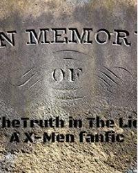 The Truth in The Lie (X-Men fanfic)