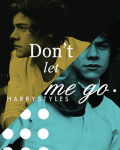 Don't Let Me Go (Harry Styles)