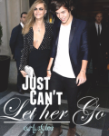 Just Can't Let Her Go