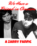 """I Think We Have a Friend in Common"" [ZARRY]"