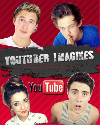 Youtubers - Imagines *PAUSE*