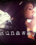 ~Runaway~ (Completed)