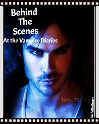 The Vampire Diaries -- Backstage
