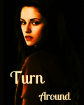 Turn Around (The coldest girl in Coldtown competition)