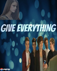 Give everything - [One Direction]
