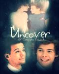 Uncover ~ Larry Stylinson