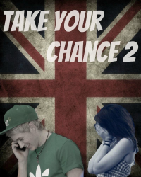 Take your chance 2 ~ [One Direction]