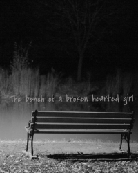The bench of a broken hearted girl [One Shot]