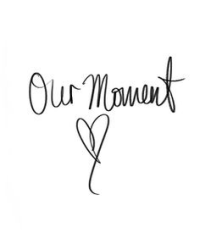 Our Moments <3
