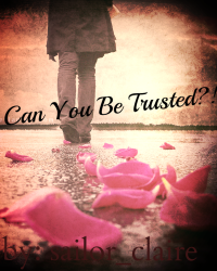 Can You Be Trusted?!