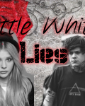 Little White Lies (Punk Harry Styles Fanfiction)