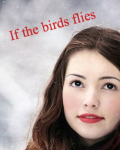 If the birds flies