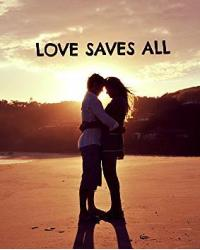LOVES SAVES ALL