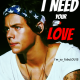 I Need Your Love Series