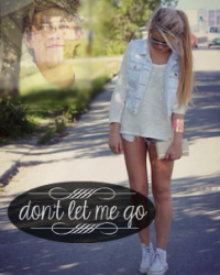 dont let me go