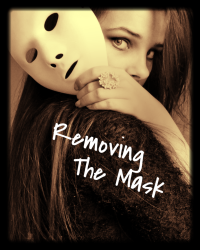 Removing The Mask [Finished]