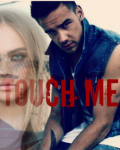 Touch me. {1D} (PAUSE)