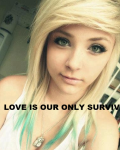 LOVE IS OUR ONLY SURVIVAL