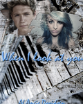 When I look at you - 1D Fan Fiction